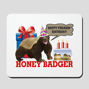Honey Badger Happy Freakin' Birthday Mousepad