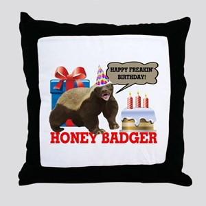 Honey Badger Happy Freakin' Birthday Throw Pillow