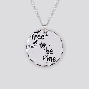Free To Be Me Necklace Circle Charm