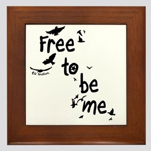 Free To Be Me Framed Tile