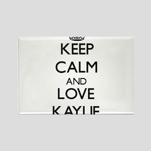 Keep Calm and Love Kaylie Magnets