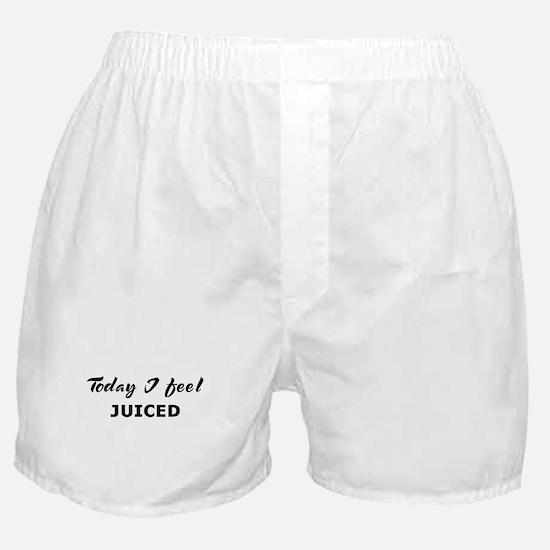Today I feel juiced Boxer Shorts