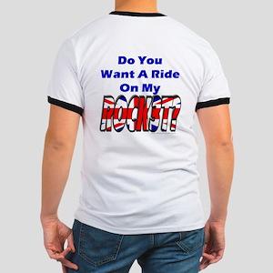 Ride My Rocket? Ringer T