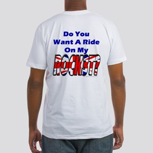 Ride My Rocket? Fitted T