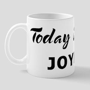 Today I feel joyful Mug