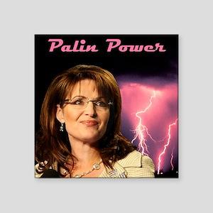 "P-PalinPower1 Square Sticker 3"" x 3"""