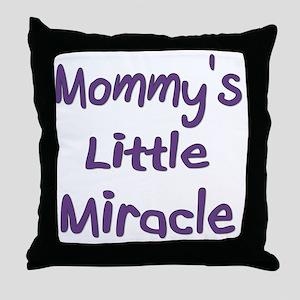 mommyslittlemiracle Throw Pillow