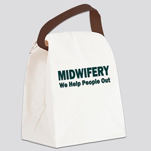 MIDWIFERY WE HELP PEOPLE OUT Canvas Lunch Bag