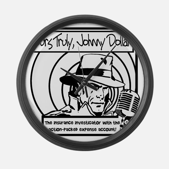 Yours Truly Johnny Dollar BW Large Wall Clock