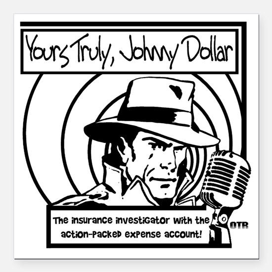"Yours Truly Johnny Dolla Square Car Magnet 3"" x 3"""