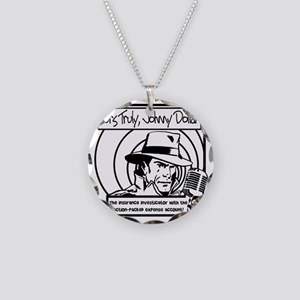 Yours Truly Johnny Dollar BW Necklace Circle Charm