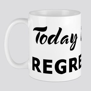 Today I feel regressive Mug
