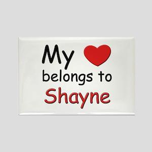 My heart belongs to shayne Rectangle Magnet