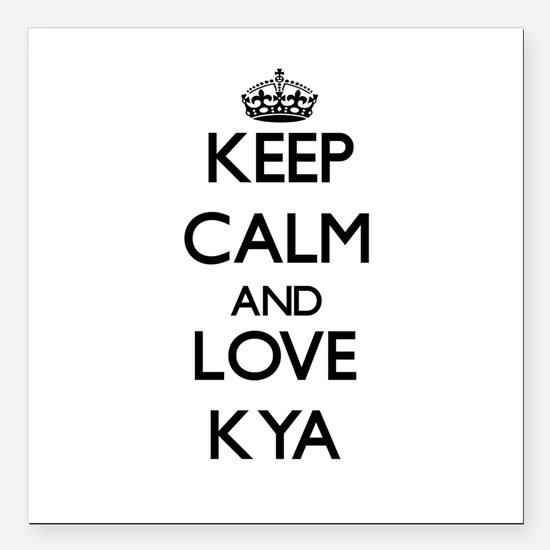 "Keep Calm and Love Kya Square Car Magnet 3"" x 3"""