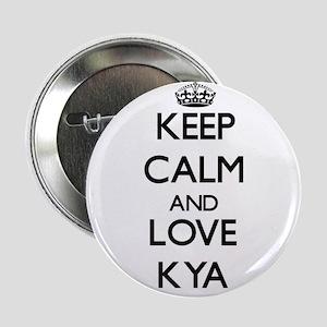 "Keep Calm and Love Kya 2.25"" Button"