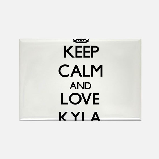 Keep Calm and Love Kyla Magnets