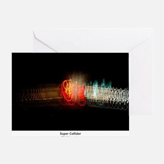Super Collider Greeting Card