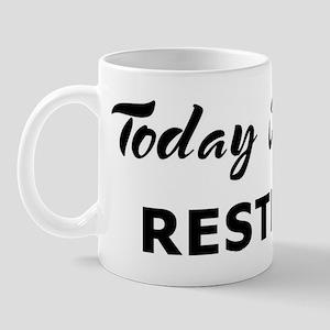 Today I feel restless Mug