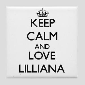 Keep Calm and Love Lilliana Tile Coaster