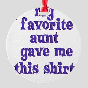 favorite-aunt Round Ornament