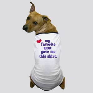 favorite-aunt Dog T-Shirt