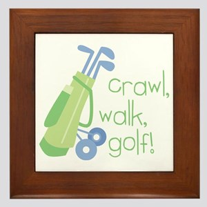Crawl, Walk, Golf Framed Tile