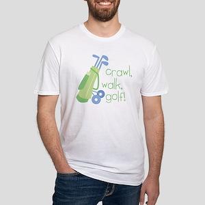 Crawl, Walk, Golf Fitted T-Shirt