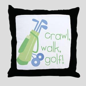 Crawl, Walk, Golf Throw Pillow