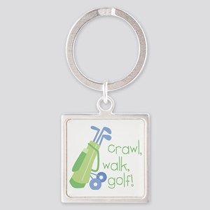 Crawl, Walk, Golf Square Keychain