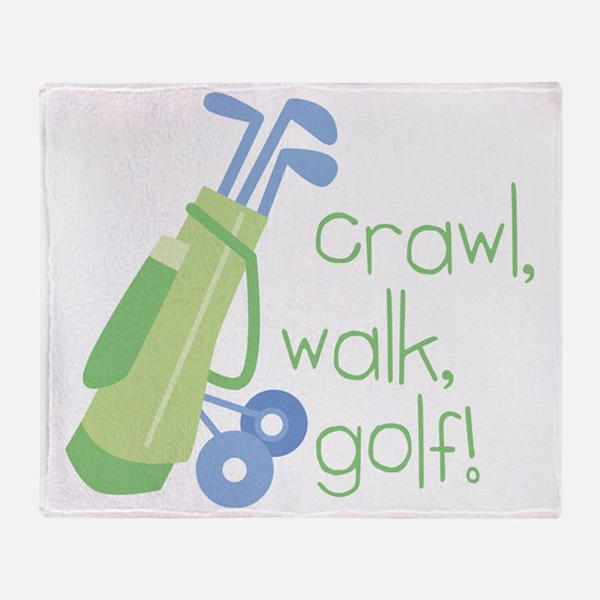Crawl, Walk, Golf Throw Blanket