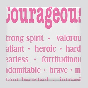 Courageous Breast Cancer Survivor Tile Coaster