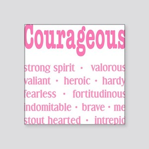 "Courageous Breast Cancer Su Square Sticker 3"" x 3"""