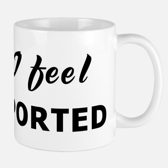 Today I feel transported Mug
