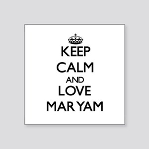 Keep Calm and Love Maryam Sticker
