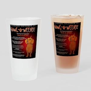 howloweenie10x10 Drinking Glass