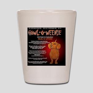 howloweenie10x10 Shot Glass