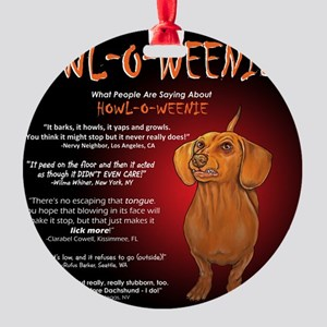 howloweenie10x10 Round Ornament