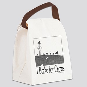 10x10 I Brake for Crows Apparel T Canvas Lunch Bag