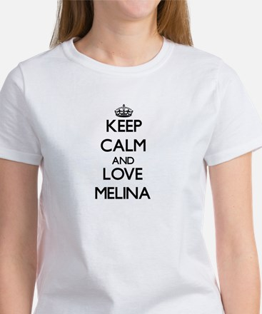 Keep Calm and Love Melina T-Shirt
