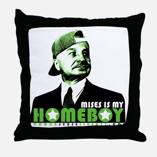 2-mises_is_my_homeboy Throw Pillow