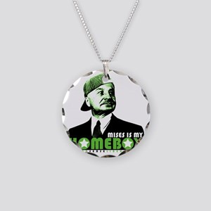 2-mises_is_my_homeboy Necklace Circle Charm