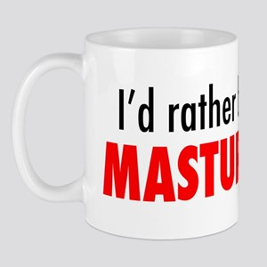 Id rather be at home masturbating logo2 Mug