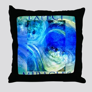 Expect Miracles Art Throw Pillow