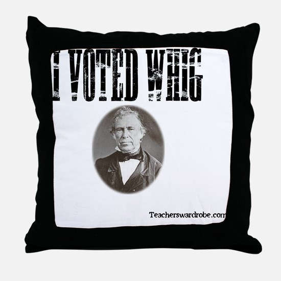 I Voted Whig Throw Pillow