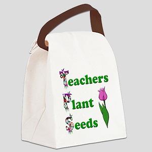 Teachers plant seeds green Canvas Lunch Bag