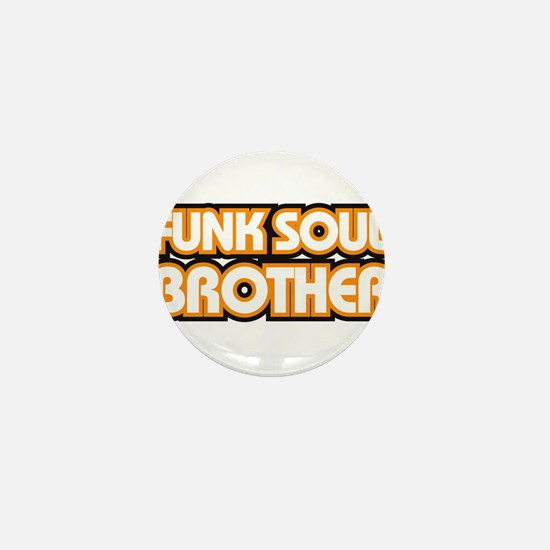 Blood and Glory, Funk Soul Br Mini Button