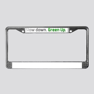 slowdown_greenup_drk License Plate Frame