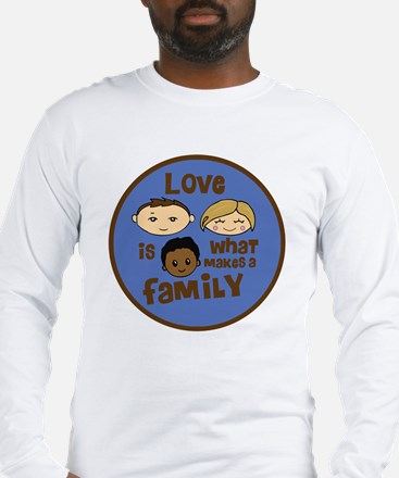 love is what makes a family bl Long Sleeve T-Shirt