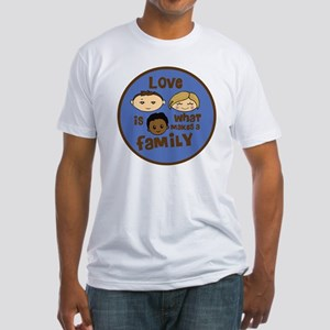 love is what makes a family blue bo Fitted T-Shirt