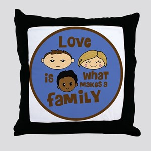 love is what makes a family blue boy  Throw Pillow